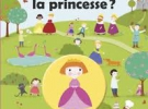 ou-est-cachee-la-princesse